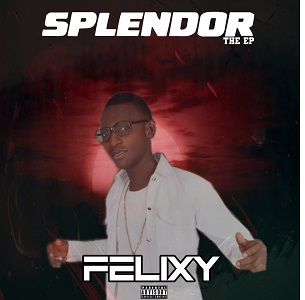 """Splendor"" from A-list Artist, FELIXY - The EP"