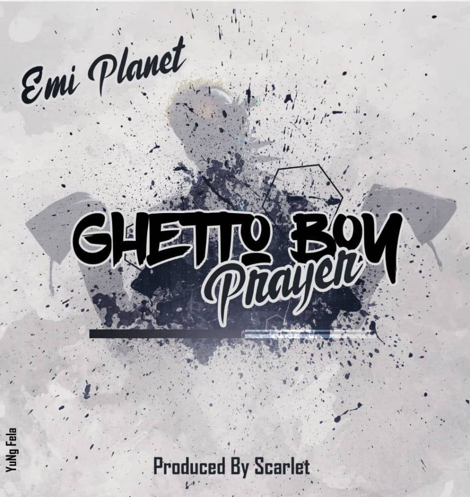Ghetto Boy Prayer Emi Planet