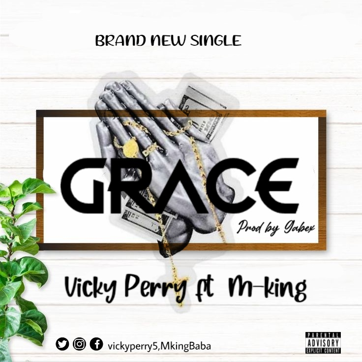 Grace Vicky Perry Feat. M King