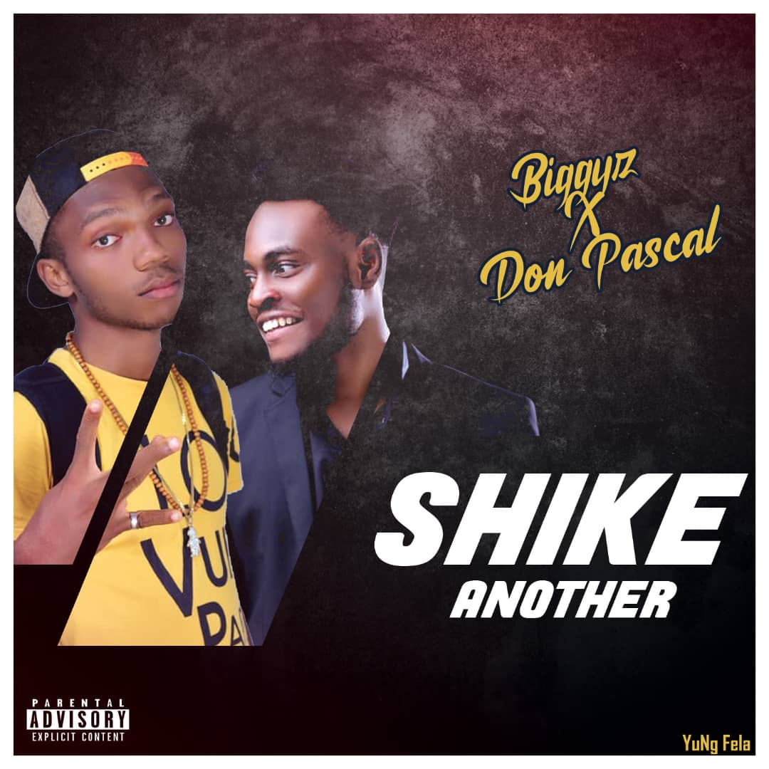 Shike Another Am Biggyz Feat. Don PASCAL